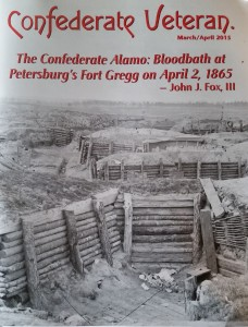 Confederate Veteran magazine March/April 2015  cover article by John Fox on  The Confederate Alamo at Fort Gregg